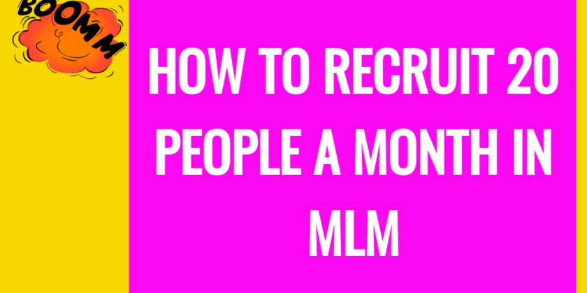 How To Recruit 20 People A Week Into Your Network Marketing Team With HB Naturals