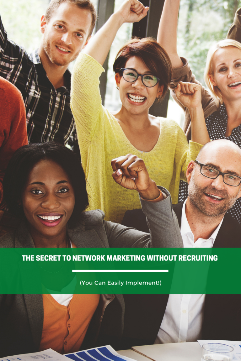 he Secret to Network Marketing Without Recruiting You can Implement - Pinterest