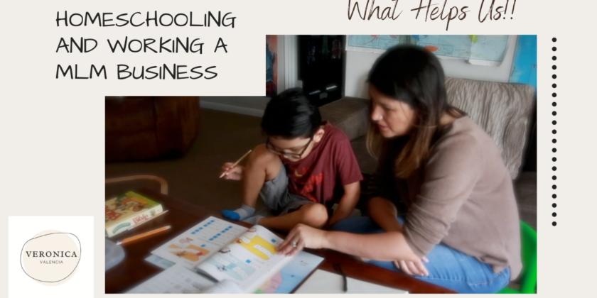 Homeschooling and Working an MLM Business